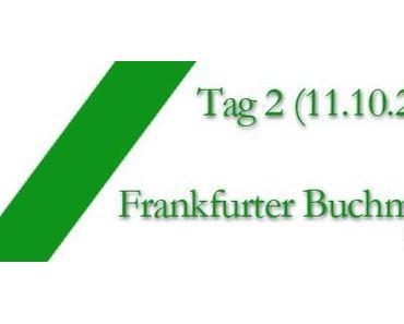 Frankfurter Buchmesse 2012: Tag 2
