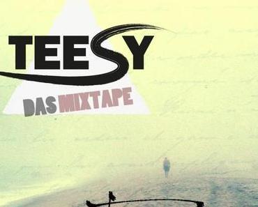 Teesy – Fernweh [Mixtape x Download]