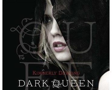 [Rezension]: Dark Queen – Kimberly Derting