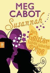 Rezension: Susannah- Auch Geister haben hübsche Söhne von Meg Cabot