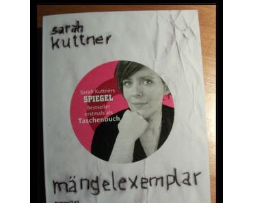 [Rezension] Mängelexemplar von Sarah Kuttner