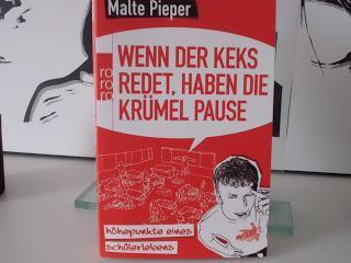Rezension: Wenn der Keks redet, haben die Krümel Pause von Malte Pieper