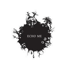 Echo Me