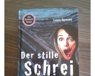 Der stille Schrei von Leon Specht