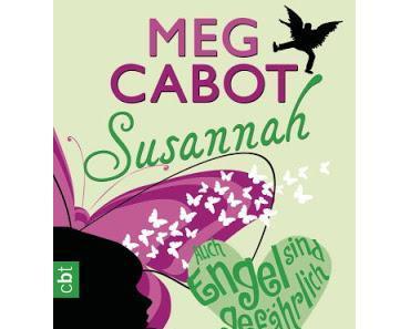 Rezension: Susannah- Auch Engel sind gefährlich von Meg Cabot