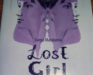 [Leseprobe] Lost Girl - Im Schatten der Anderen (Sangu Mandanna)