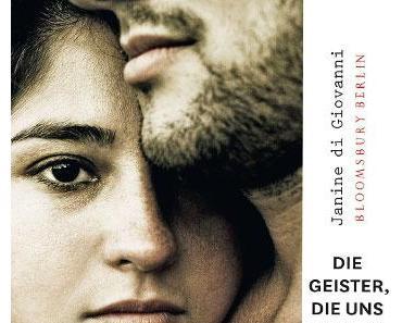"""Janine di Giovanni """"Die Geister, die uns folgen. Eine wahre Geschichte von Liebe und Krieg"""""""