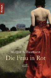 Die Frau in Rot - Margot S. Baumann