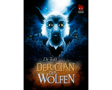 Der Clan der Wolfen {Bd. 1} - Di Toft