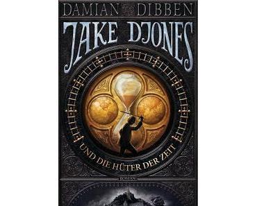 [Rezension] Jake Djones und die Hüter der Zeit