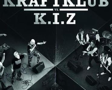 K.I.Z vs. Kraftklub – Hier wird es enden [Konzert x Soundclash]