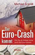 Michael Grandt: Der Euro ist Geschichte