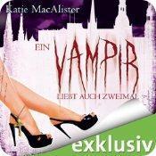Ein Vampir liebt auch zweimal (Dark Ones 9) von Katie MacAlister