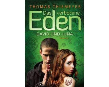 Rezension: Das verbotene Eden 01- David und Juna von Thomas Thiemeyer