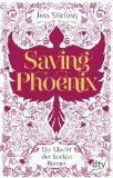 REZENSION// Saving Phoenix. Die Macht der Seelen 02 - Joss Stirling
