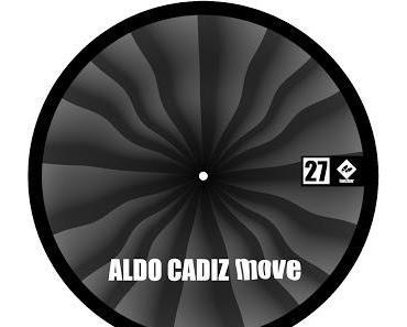 Sehr schöne Spielzeuge für den Vinyl DJ, Aldo Cadiz – Move EP - TANZBAR027