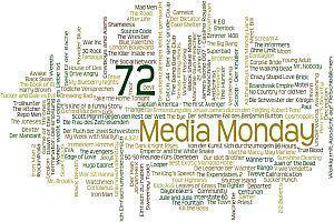 Media Monday 72 und 73