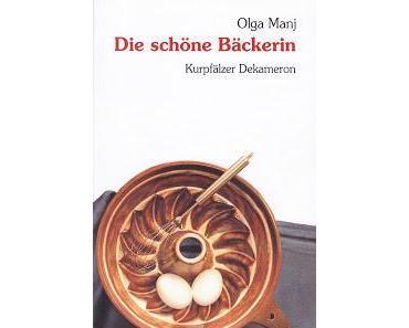 Buchkritik - Die schöne Bäckerin von Olga Manj