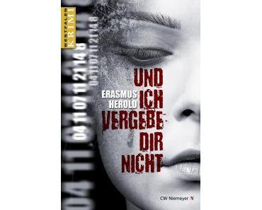 """[Rezension]"""" Und ich vergebe Dir nicht"""", Erasmus Herold (CW Niemeyer)"""