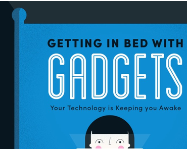 Getting In Bed With Gadgets – Die Infografik