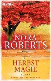 [Rezi] Nora Roberts – Jahreszeitenzyklus III: Herbstmagie