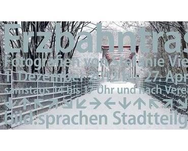 bild.sprachen: Stefanie Vielhauer – Erzbahntrasse