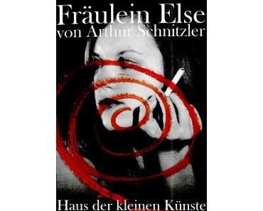 """""""Every victim needs a sacrifice"""" – """"Fräulein Else"""" von Schnitzler im Haus der kleinen Künste"""