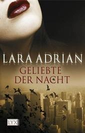 [Rezi] Lara Adrian – Midnight Breed I: Geliebte der Nacht