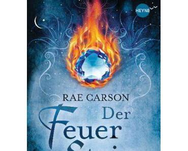 Rae Carson- Der Feuerstein 01: Eine magische Reise beginnt (Rezension)