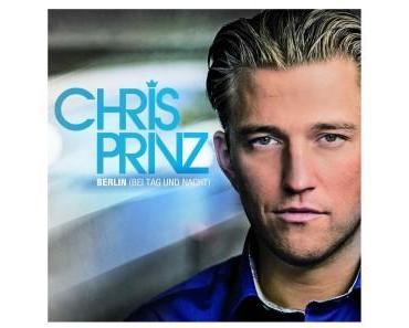 Chris Prinz mit Berlin bei Tag und Nacht