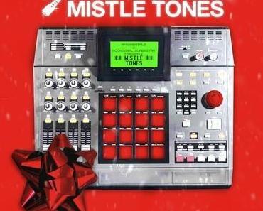 Mistle Tones