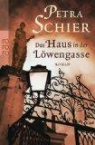 Petra Schier - Das Haus in der Löwengasse