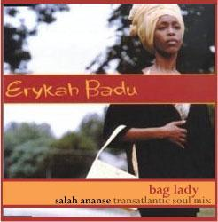 Erykah Badu – Bag Lady (Salah Ananse Transatlantic Soul Mix) – free DL