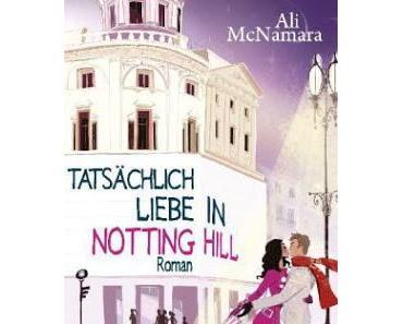 Rezension: Tatsächlich Liebe in Notting Hill von Ali McNamara
