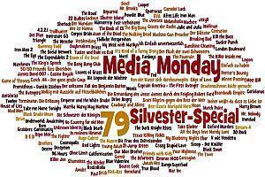 Media Monday #79 (Silvester-Special)