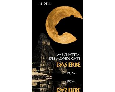 Im Schatten des Mondlichts - Das Erbe {Bd.3} - J.J. Bidell
