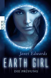 [Rezension] Earth Girl - Die Prüfung