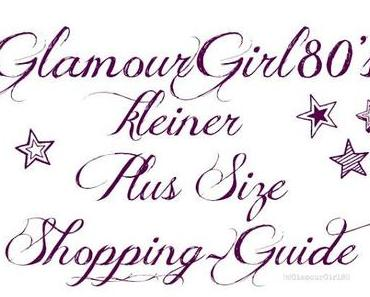 Plus Size Shopping - Ein kleiner Guide