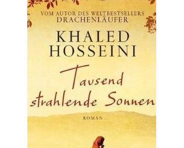 Khaled Hosseini – Tausend strahlende Sonnen