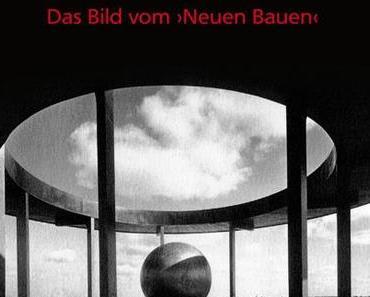 Rezension: Arthur Köster – Architekturfotografie 1926-33