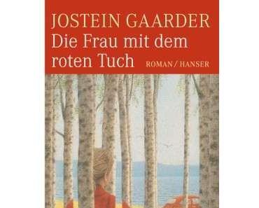 """Jostein Gaarder – """"Die Frau mit dem roten Tuch"""""""