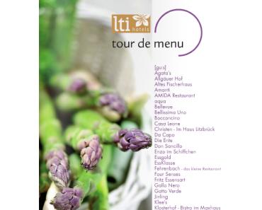 Die kulinarische Frühjahrsreis – Lti Hotels Tour de Menu 2013