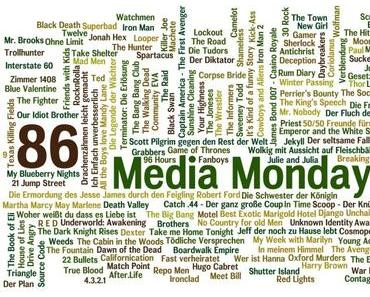 Media Monday #86