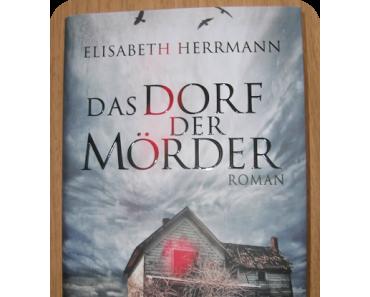 [Rezension] Das Dorf der Mörder von Elisabeth Herrmann