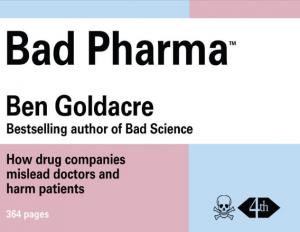 Neues Buch «Bad Pharma» von Ben Goldacre – Empfehlenswert [akt. 1]