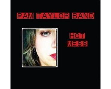 Pam Taylor Band - Hot Mess