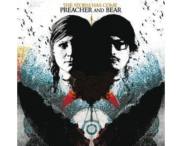 Preacher and Bear - The Storm Has Come