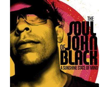 The Soul of John Black - A Sunshine State of Mind