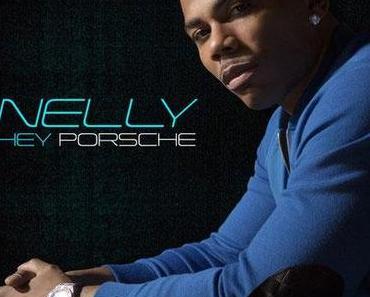 Nelly / Hey Porsche