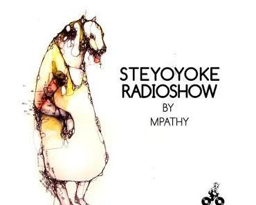 Großes Talent am Werk, Steyoyoke Radioshow #012 by MPathy